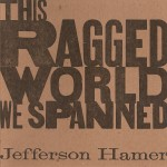 This Ragged World We Spanned - Front Cover